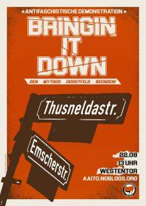 """Plakat für die Demonstratione """"Bringing it down"""" - Den Mythos Dorstfeld zerstören."""