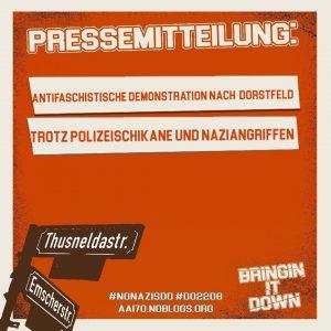 """Sharepic mit der Aufschrift: """"Pressemitteilung: Antifaschistische Demonstration nach Dorstfeld trotz Polizeischikane und Naziangriffen"""" im Design des Demoplakats."""